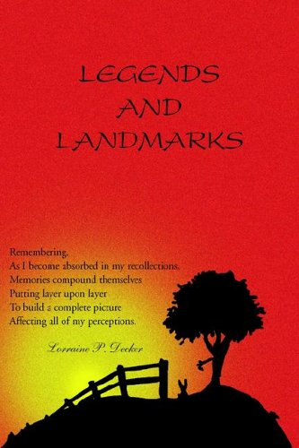Legends & Landmarks: Remembering