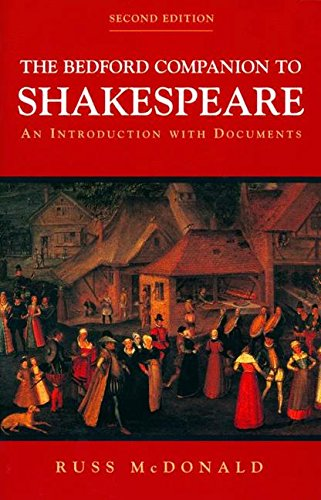 Bedford Companion to Shakespeare: An Introduction with Documents