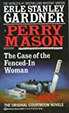 The Case of the Fenced-In Woman, Erle Stanley Gardner, 034539223X