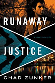 Runaway Justice (David Adams Book 3)