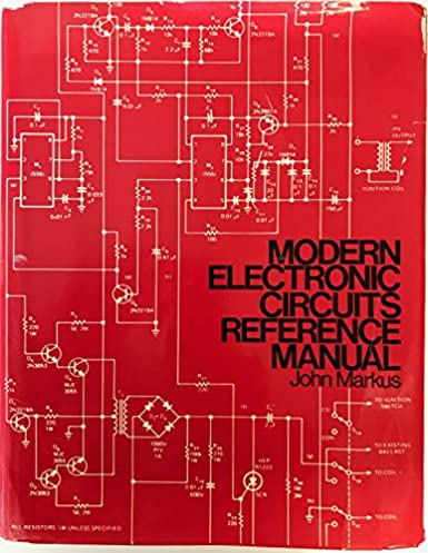 modern electronic circuits reference manual john markusmodern electronic circuits reference manual f first edition edition