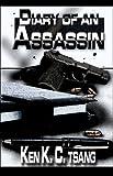 Diary of an Assassin, Ken K. C. Tsang, 1413773982