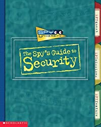 The Spy's Guide to Security