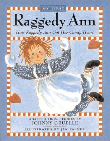 How Raggedy Ann Got Her Candy - To A Doll Ann Make How Raggedy