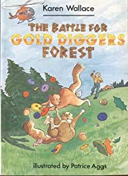 The Battle for Gold Digger's Forest