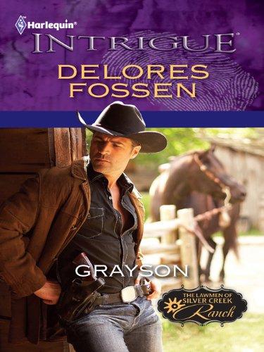 (Grayson (The Lawmen of Silver Creek Ranch Book 1) )