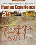 img - for Anthropological Illuminations of the Varieties of Human Experience book / textbook / text book