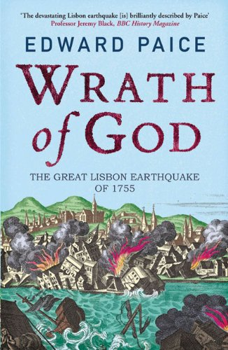 Wrath of God: The Great Lisbon Earthquake of 1755