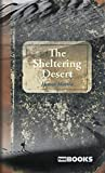 The Sheltering Desert.