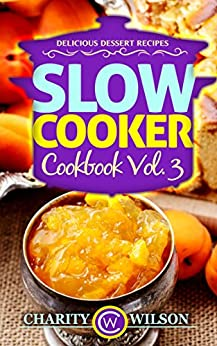 SLOW COOKER COOKBOOK Delicious Happiness ebook