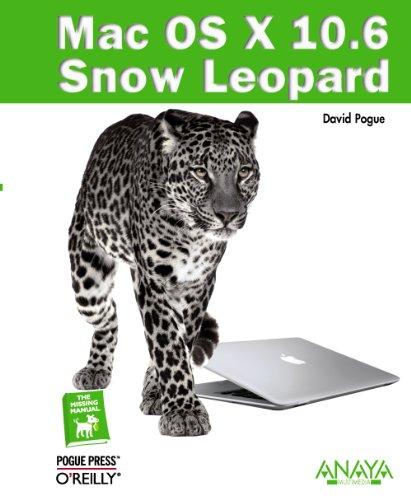 Mac OS X 10.6 Snow Leopard / Mac OS X Snow Leopard: The Missing Manual (Spanish Edition)