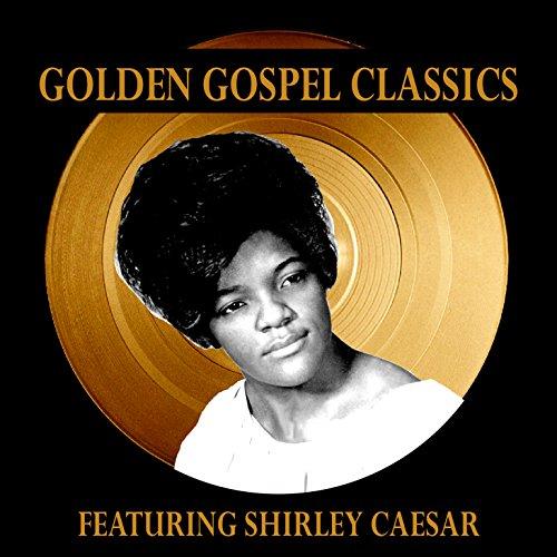 golden-gospel-classics-featuring-shirley-caesar