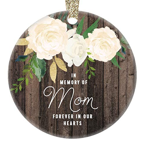 (In Memory of Mom Ornament Mother Memorial Remembrance Christmas Gift Xmas Mama Mommy Angel Loving Keepsake Pretty Rustic 3