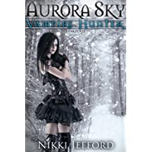 Stakeout (Aurora Sky: Vampire Hunter, Vol. 2.5)