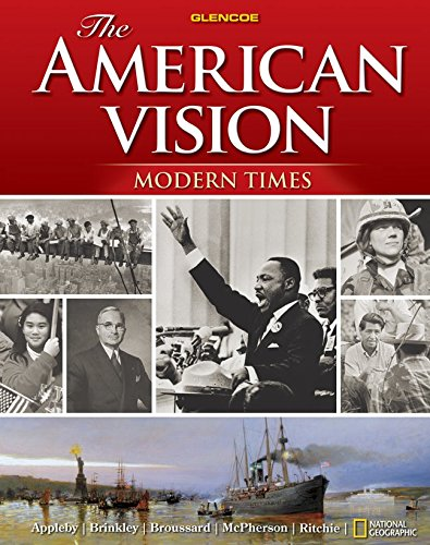 The American Vision: Modern Times, Student Edition (UNITED STATES HISTORY (HS)) (The American Vision Modern Times California Edition)