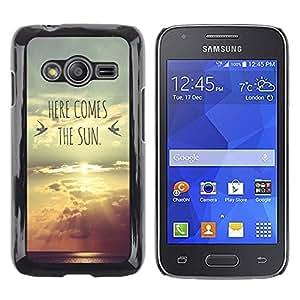 Be Good Phone Accessory // Dura Cáscara cubierta Protectora Caso Carcasa Funda de Protección para Samsung Galaxy Ace 4 G313 SM-G313F // here comes the sun lyrics band sunset
