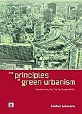 Principles of Green Urbanism, Steffen Lehmann, 1844078345