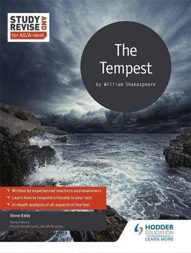 Read Online Study and Revise: The Tempest for AS/A-level (Study & Revise for As/a Level) by Steve Eddy (2016-01-29) pdf