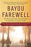 Bayou Farewell, Mike Tidwell, 0375725172