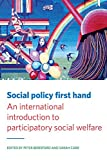 #8: Social Policy First Hand: An International Introduction to Participatory Social Welfare