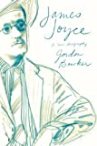 James Joyce, Gordon Bowker, 0374533822