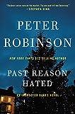 Past Reason Hated: An Inspector Banks Novel (Inspector Banks Novels)