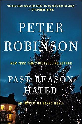 past reason hated an inspector banks novel inspector banks novels peter robinson 9780062431172 amazoncom books - Best Christmas Novels