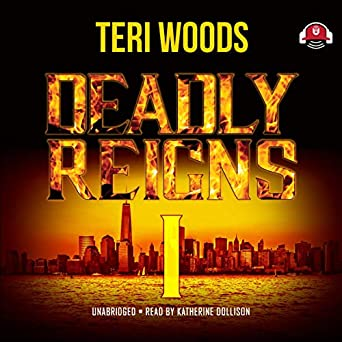 Deadly Reigns I -  Teri Woods