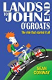 img - for Land's End to John O'Groats: The ride that started it all book / textbook / text book