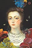 Image of Margaret the First: A Novel