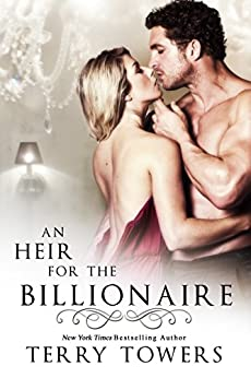 An Heir For The Billionaire by [Towers, Terry]
