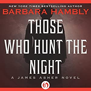Those Who Hunt the Night Audiobook
