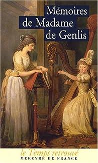 Mémoires par Stéphanie Félicité de Genlis