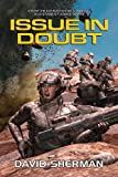 Issue in Doubt, David Sherman, 1937051463