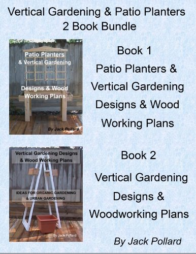 Cheap  Patio Planters & Vertical Gardening: Designs & Wood Working Plans Ideas for..