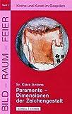 Paramente : Dimensionen der Zeichengestalt, Antons, Klara, 3795412145