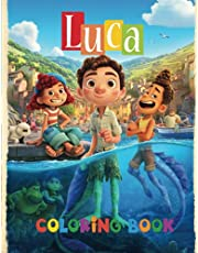 Luca Coloring Book: Unofficial Coloring Book For Kids And Adults A Great Gift For Boys & Girls Of All Ages