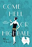 Come Hell or Highball: A Mystery (Discreet Retrieval Agency Mysteries)
