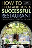 img - for How to Open and Run a Successful Restaurant Paperback - October 10, 2005 book / textbook / text book