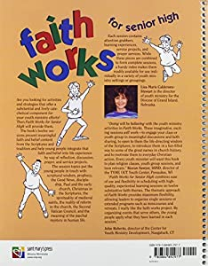 Faith Works for Senior High: Scripture- and Tradition-Based Sessions for Faith Formation from Saint Mary's Press