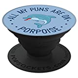 LG All My Puns Are On Porpoise PopSockets Stand for Smartphones and Tablets