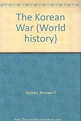 The Korean War (World history)