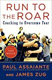 img - for Run to the Roar: Coaching to Overcome Fear book / textbook / text book