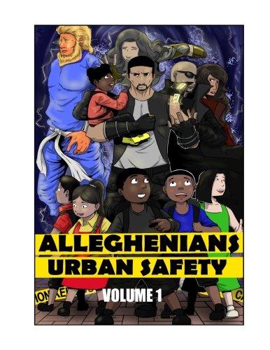 Alleghenians: Urban Safety (Volume 1)