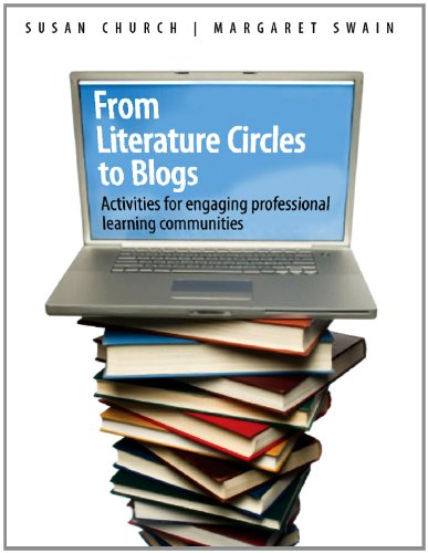 From Literature Circles to Blogs: Activities for Engaging Professional Learning Communities