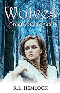 Wolves What Follows Fall by R.L. HEMLOCK ebook deal