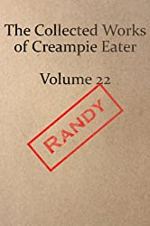 The Collected Works of Creampie Eater Volume 22