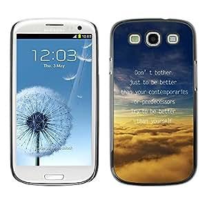 PC/Aluminum Funda Carcasa protectora para Samsung Galaxy S3 I9300 Better Motivate Inspire Clouds Text Message / JUSTGO PHONE PROTECTOR