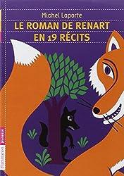 Le roman de Renart en 19 récits