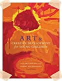 Art and Creative Development for Young Children 7th Edition